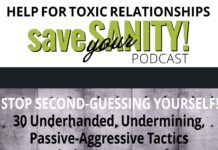 Stop Second-Guessing Yourself! 30 Underhanded, Undermining, Passive-Aggressive Tactics Narcissists Us To Confuse 1